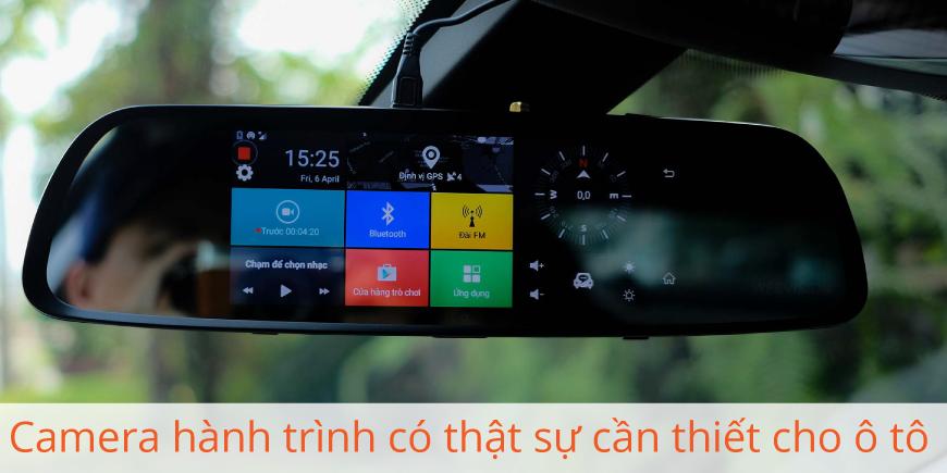 Lắp Camera hành trình cho ô tô có thật sự cần thiết?